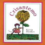 Crisantemo by  Kevin Henkes audiobook