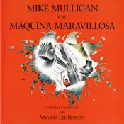 Mike Mulligan y su Maquina Maravillosa by  Virginia Lee Burton audiobook