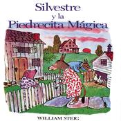 Silvestre y la Pierdecita Magica by  William Steig audiobook