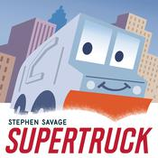 Supertruck by  Stephen Savage audiobook