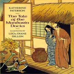 The Tale Of The Mandarin Ducks by Katherine Paterson audiobook