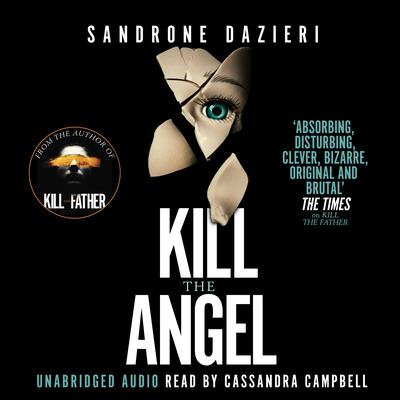 Kill the Angel by Sandrone Dazieri audiobook
