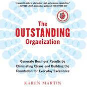 The Outstanding Organization by  Karen Martin audiobook