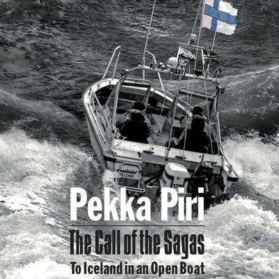 The Call of the Sagas by Pekka Piri audiobook