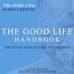 The Good Life Handbook by Chuck Chakrapani audiobook