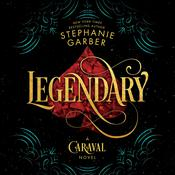 Legendary by  Stephanie Garber audiobook