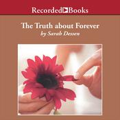 The Truth About Forever by  Sarah Dessen audiobook