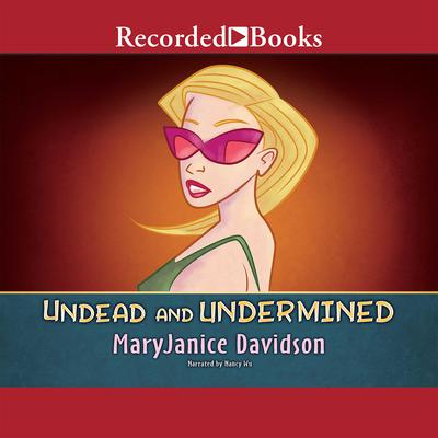 Undead and Undermined by MaryJanice Davidson audiobook