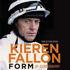 Form by Kieren Fallon audiobook