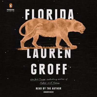 Florida by Lauren Groff audiobook