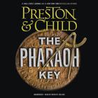 The Pharaoh Key by Douglas Preston, Lincoln Child