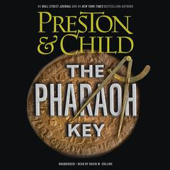 The Pharaoh Key by Douglas Preston, Lincoln Child