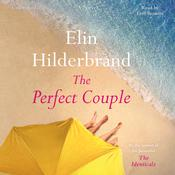 The Perfect Couple by  Elin Hilderbrand audiobook