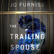 The Trailing Spouse by  Jo Furniss audiobook