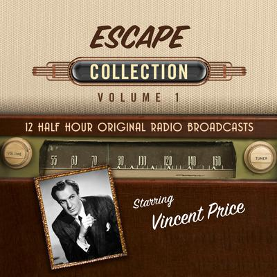 Escape, Collection 1 by Black Eye Entertainment audiobook
