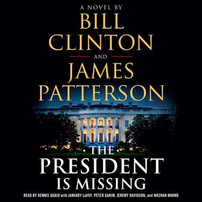 The President Is Missing by James Patterson audiobook
