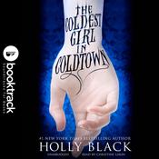 The Coldest Girl in Coldtown by  Holly Black audiobook