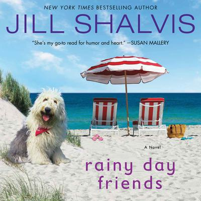 Rainy Day Friends by Jill Shalvis audiobook