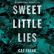 Sweet Little Lies by  Caz Frear audiobook