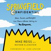Springfield Confidential by  Mike Reiss audiobook