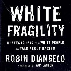 White Fragility by Robin DiAngelo audiobook