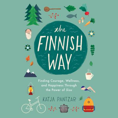 The Finnish Way by Katja Pantzar audiobook