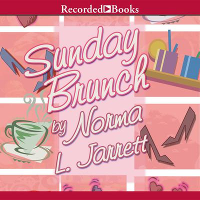 Sunday Brunch by Norma L. Jarrett audiobook