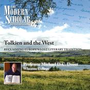 Tolkien and the West by  Professor Michael Drout audiobook