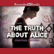 The Truth About Alice by  Jennifer Mathieu audiobook