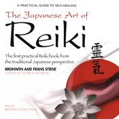 The Japanese Art of Reiki by  Bronwen Logan (Stiene) audiobook