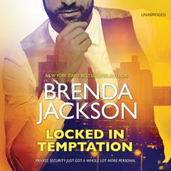 Locked in Temptation by Brenda Jackson audiobook