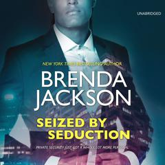 Seized by Seduction by Brenda Jackson audiobook