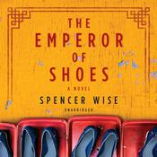The Emperor of Shoes by  Spencer Wise audiobook