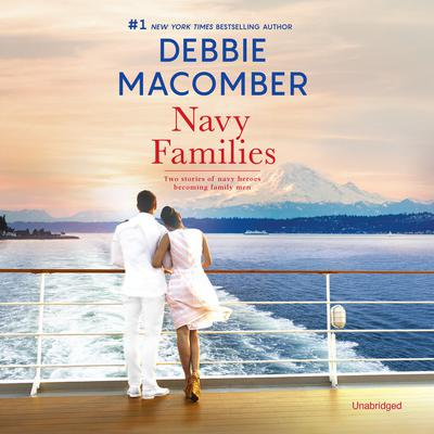 Navy Families by Debbie Macomber audiobook
