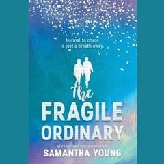 The Fragile Ordinary by Samantha Young audiobook