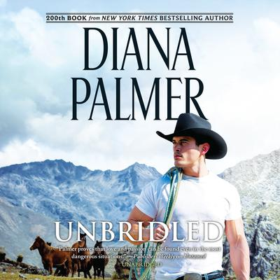 Unbridled by Diana Palmer audiobook