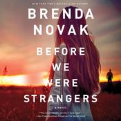 Before We Were Strangers by  Brenda Novak audiobook