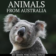 Animals from Australia by My Ebook Publishing House audiobook