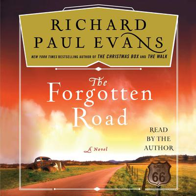 The Forgotten Road by Richard Paul Evans audiobook