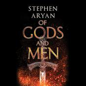 Of Gods and Men by  Stephen Aryan audiobook