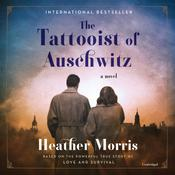 The Tattooist of Auschwitz by  Heather Morris audiobook
