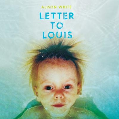 Letter to Louis by Alison White audiobook