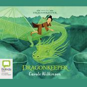 Dragonkeeper by  Carole Wilkinson audiobook