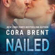 Nailed by  Cora Brent audiobook