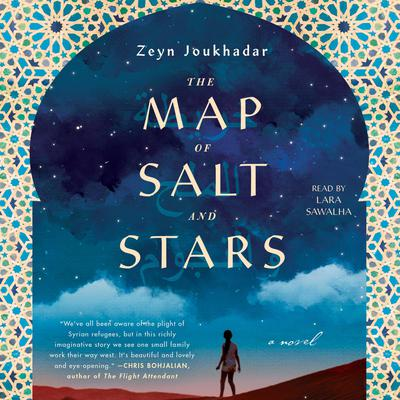 The Map of Salt and Stars by Zeyn Joukhadar audiobook