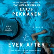 The Ever After by  Sarah Pekkanen audiobook