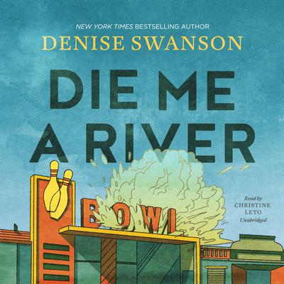 Die Me a River by Denise Swanson audiobook