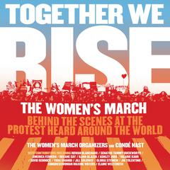 Together We Rise by Cond� Nast audiobook