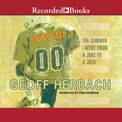Stupid Fast by  Geoff Herbach audiobook