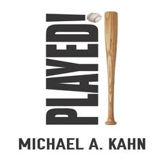 Played! by Michael A. Kahn audiobook